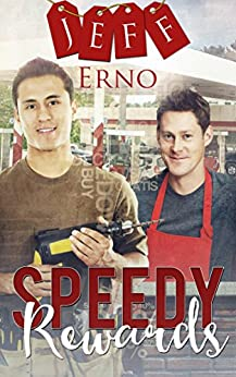 Speedy Rewards (Working Class Series Book 1) by [Erno, Jeff]