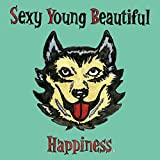 Sexy Young Beautiful♪HappinessのCDジャケット