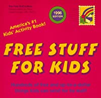 FREE STUFF FOR KIDS 1996 (Annual)