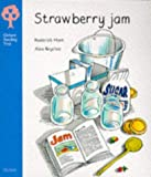 Oxford Reading Tree: Stage 3: More Stories Pack A: Strawberry Jam (Oxford Reading Tree)