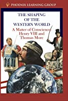 A Matter of Conscience: Henry VIII and Thomas More [並行輸入品]