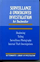 Surveillance and Undercover Investigation