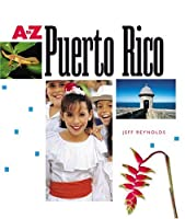 Puerto Rico (A to Z (Children's Press))