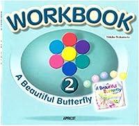 キッズ英語絵本シリーズ ワークブック 絵本WORKBOOK 2 A Beautiful Butterfly