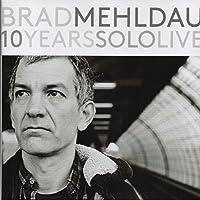 10 Years Solo Live (4CD Boxset) by Brad Mehldau