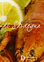 Cento ricette di Sardegna