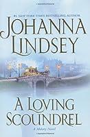 A Loving Scoundrel (Lindsey, Johanna)
