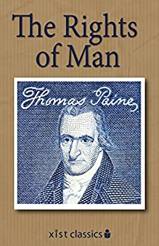 The Rights of Man (Xist Classics) by [Paine, Thomas]