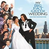 My Big Fat Greek Wedding - Music From The Motion Picture