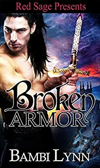 Broken Armor by [Lynn, Bambi]
