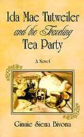 Ida Mae Tutweiler & the Traveling Tea Party