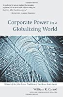 Corporate Power in a Globalizing World (Wynford Books)