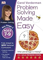 Problem Solving Made Easy Ages 7-9 Key Stage 2 (Made Easy Workbooks)