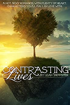 Contrasting Lives by [Dempster, Leah]