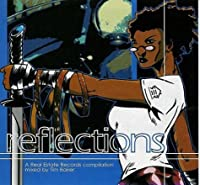 Reflections: Mixed By Tim Baker