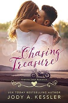 Chasing Treasure: Granite Lake Romance by [Kessler, Jody A.]