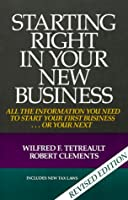 Starting Right In Your New Business, Revised Edition
