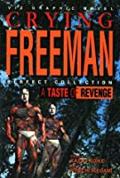 Crying Freeman: A Taste Of Revenge (Crying Freeman Perfect Collection)