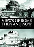 Views of Rome, Then and Now 画像