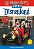 Birnbaum's 2018 Disneyland Resort: The Official Guide (Birnbaum Guides)
