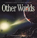 Other Worlds: A Beginner's Guide to Planets and Moons