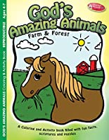 God's Amazing Animals Coloring and Activity Book: Farm and Forest Animals