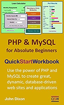 PHP and MySQL for Absolute Beginners Quick Start Workbook by [Dixon, John]