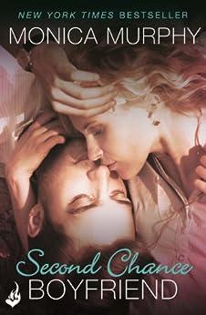 Second Chance Boyfriend: One Week Girlfriend Book 2 by [Murphy, Monica]