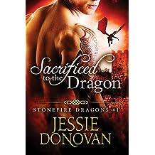 Sacrificed to the Dragon (Stonefire British Dragons Book 1)