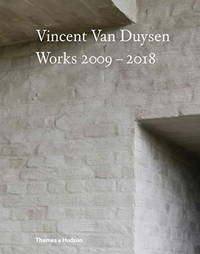 Vincent Van Duysen Works, 2009...