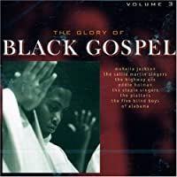 Vol. 3-Glory of Black Gospel