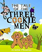 The Tale of the Three Cookie Men