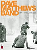 Dave Mathews Band: Live in Chicago 12-19-98 at the United Center