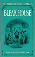 Bleak House (New Oxford Illustrated Dickens)