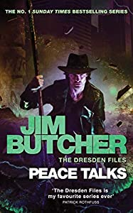Peace Talks: The Dresden Files, Book Sixteen (English Edition)