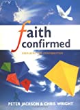 Faith Confirmed: Preparing for Confirmation (Themes in History Series)