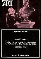 Les origines du cinema sovietique