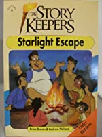 Starlight Escape (Storykeepers: Younger Readers)