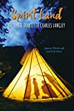Spirit Land: The Peyote Diaries of Charles Langley: Against Witchcraft and Evil Ones (English Edition)