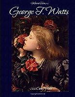 George F. Watts 122 Colour Plates