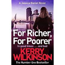 For Richer, For Poorer: A DI Jessica Daniel Novel 10