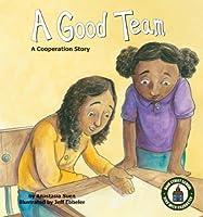Good Team: a Cooperation Story (Main Street School Set 2)