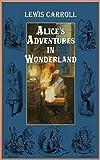 Alice's Adventures in Wonderland [Vintage International] (Annotated) (English Edition)