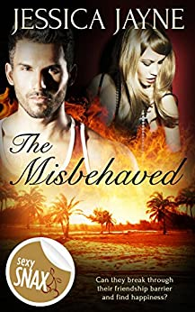 The Misbehaved by [Jayne, Jessica]