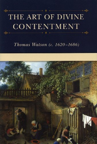 Download The Art of Divine Contentment (Puritan Writings) 1573581135