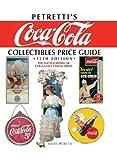 Petretti's Coca-Cola Collectibles Price Guide 画像