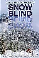 Snow Blind (Big Sky Series Book 2)