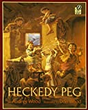 Heckedy Peg (A Voyager/Hbj Book)