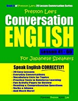 Preston Lee's Conversation English For Japanese Speakers Lesson 41 - 60