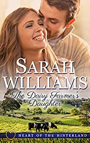 The Dairy Farmer's Daughter (Heart of the Hinterland Boo